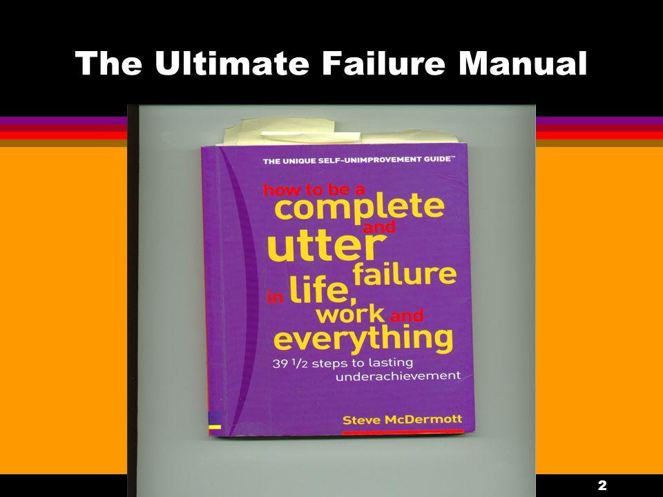 2 The Ultimate Failure Manual