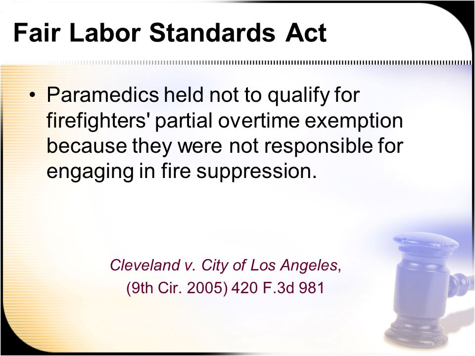 Fair Labor Standards Act Paramedics held not to qualify for firefighters partial overtime exemption because they were not responsible for engaging in fire suppression.