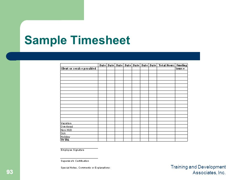 Training and Development Associates, Inc. 93 Sample Timesheet