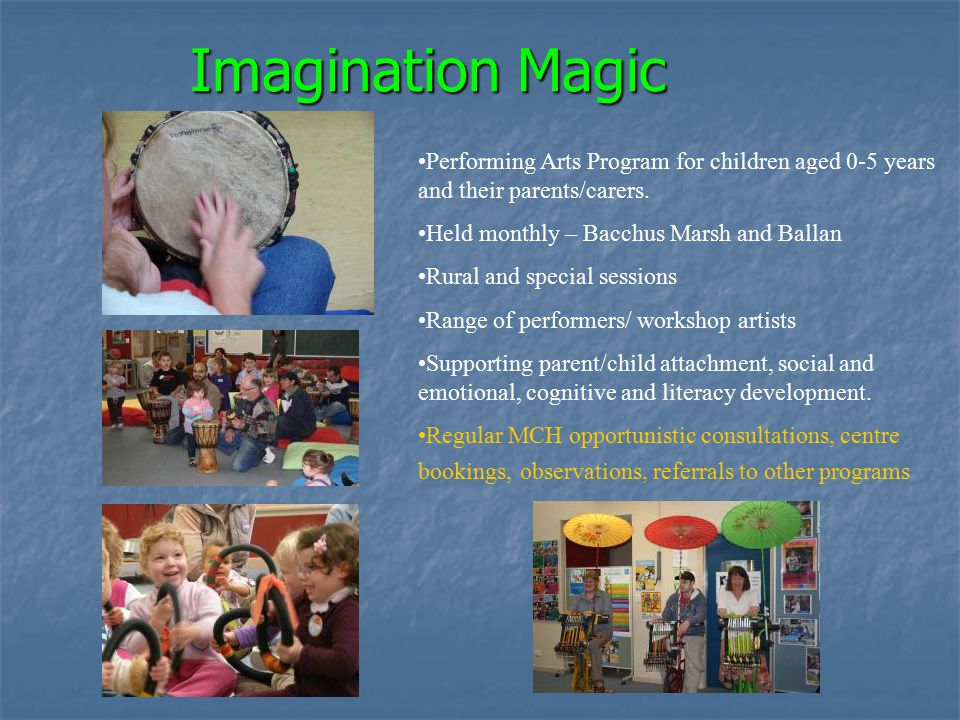 Imagination Magic Performing Arts Program for children aged 0-5 years and their parents/carers.