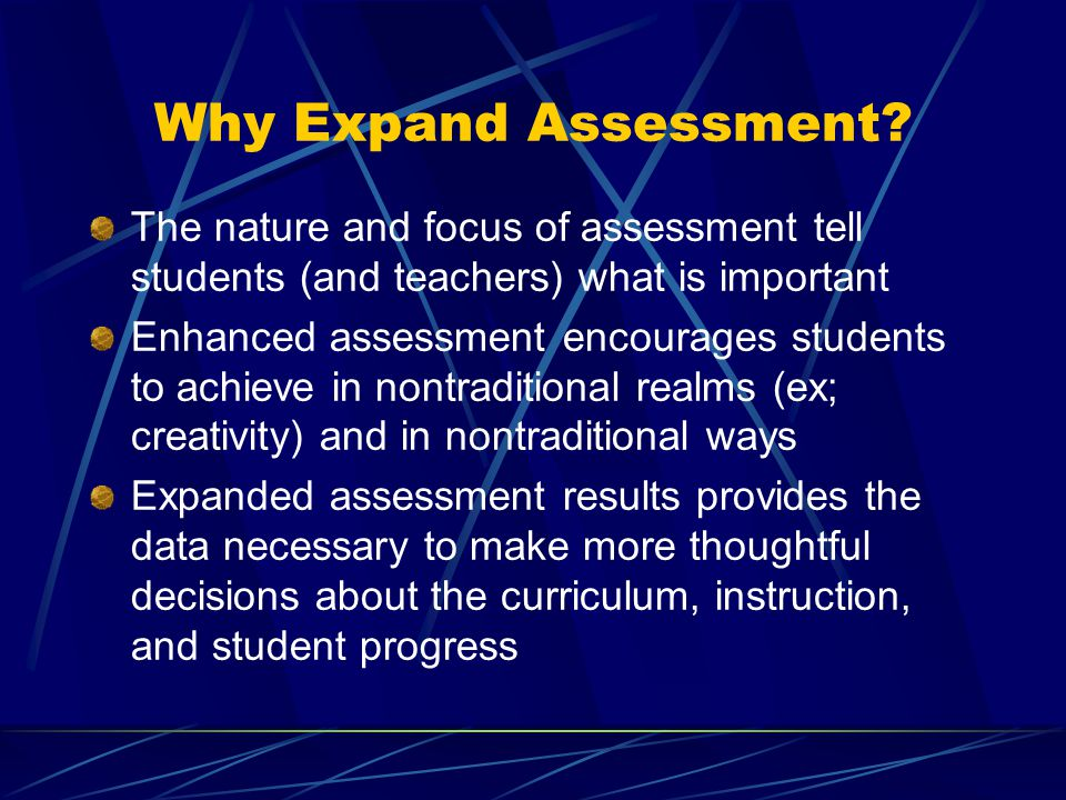 Why Expand Assessment.