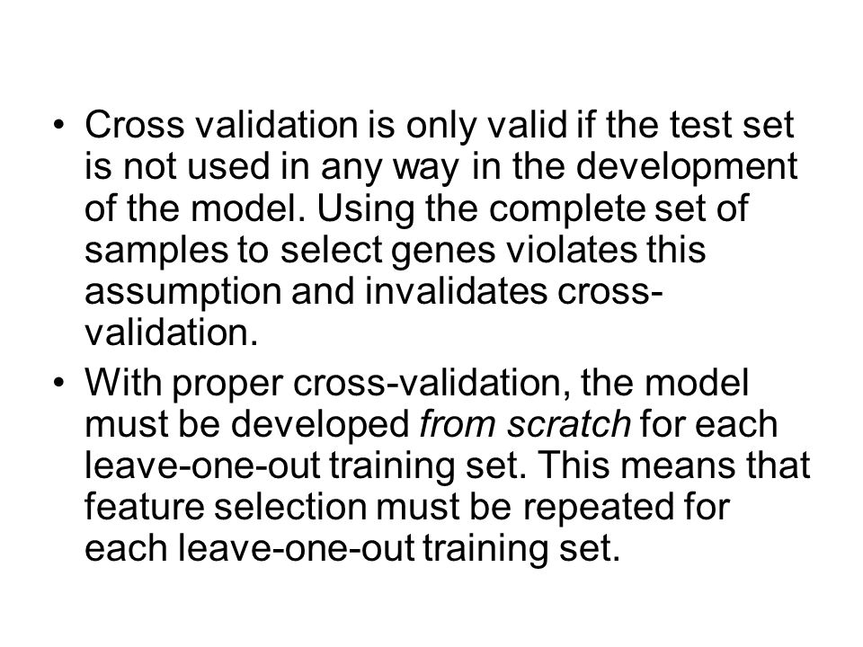 Cross validation is only valid if the test set is not used in any way in the development of the model.