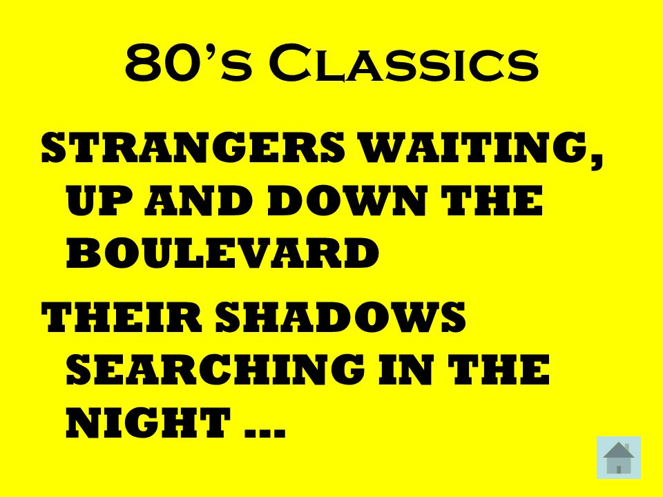 80's Classics STRANGERS WAITING, UP AND DOWN THE BOULEVARD THEIR SHADOWS SEARCHING IN THE NIGHT …