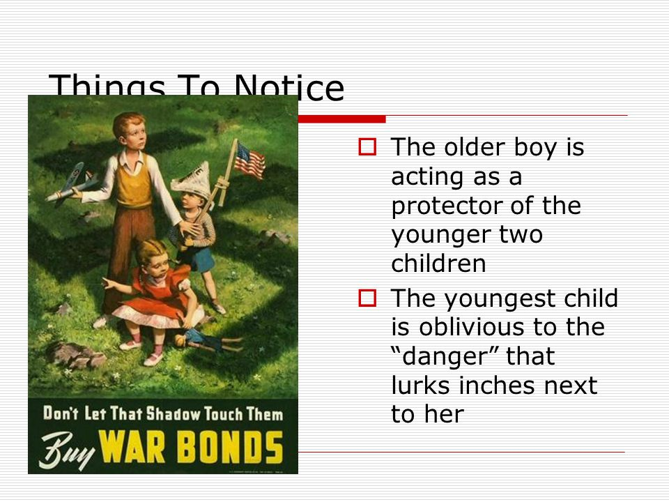 "Things To Notice  The older boy is acting as a protector of the younger two children  The youngest child is oblivious to the ""danger"" that lurks inc"