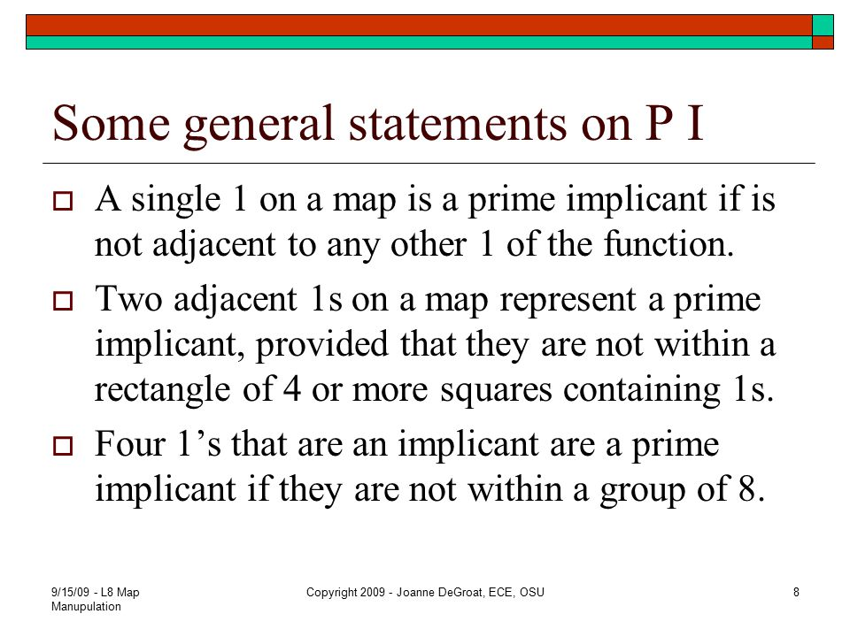 Essential Prime Implicant  A prime implicant that contains a 1 that is not covered by any other prime implicant of the function is an essential prime implicant.