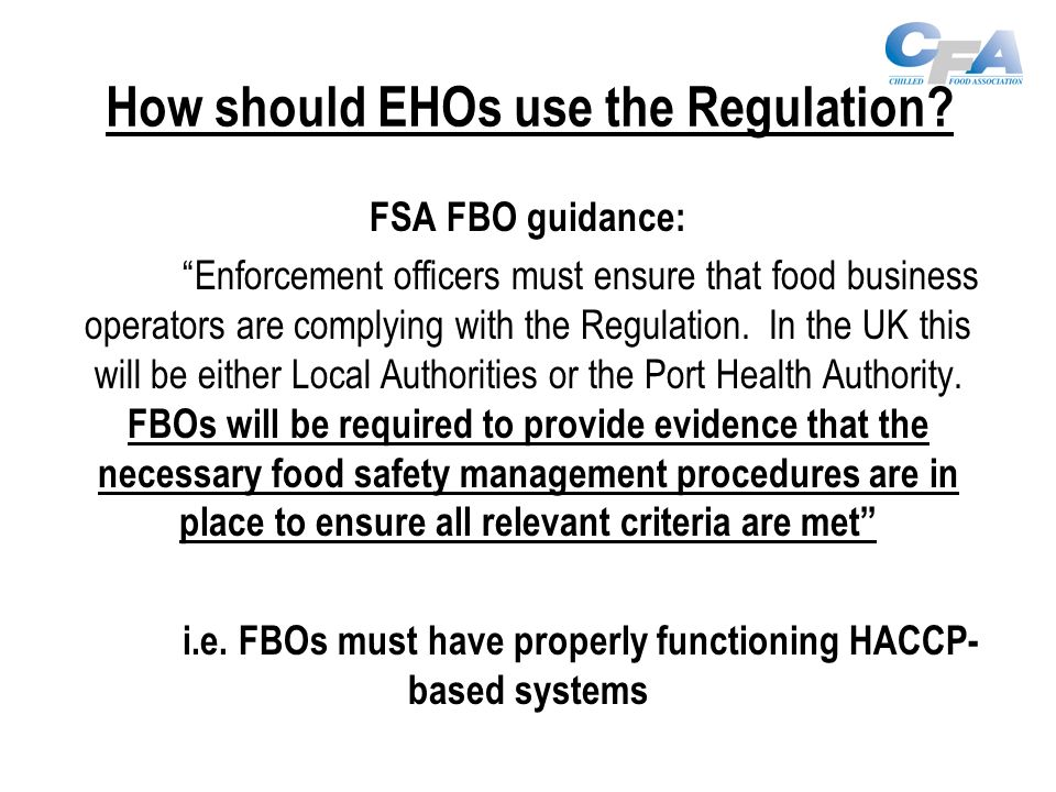 How should EHOs use the Regulation.