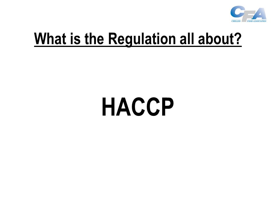 What is the Regulation all about HACCP