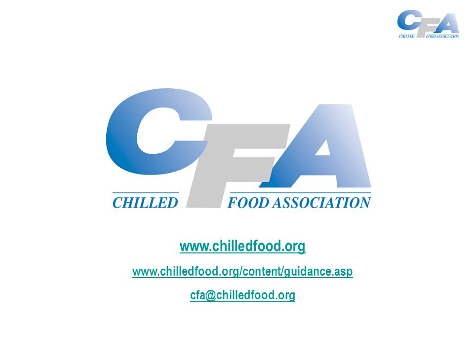 www.chilledfood.org www.chilledfood.org/content/guidance.asp cfa@chilledfood.org
