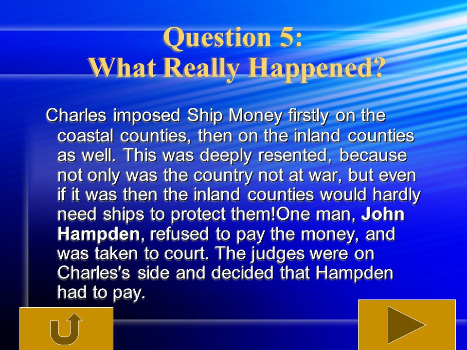 Question 5: What Really Happened.