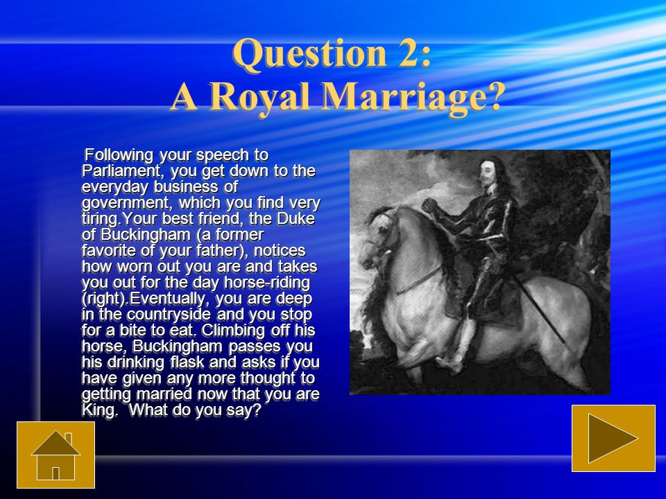 Question 2: A Royal Marriage.