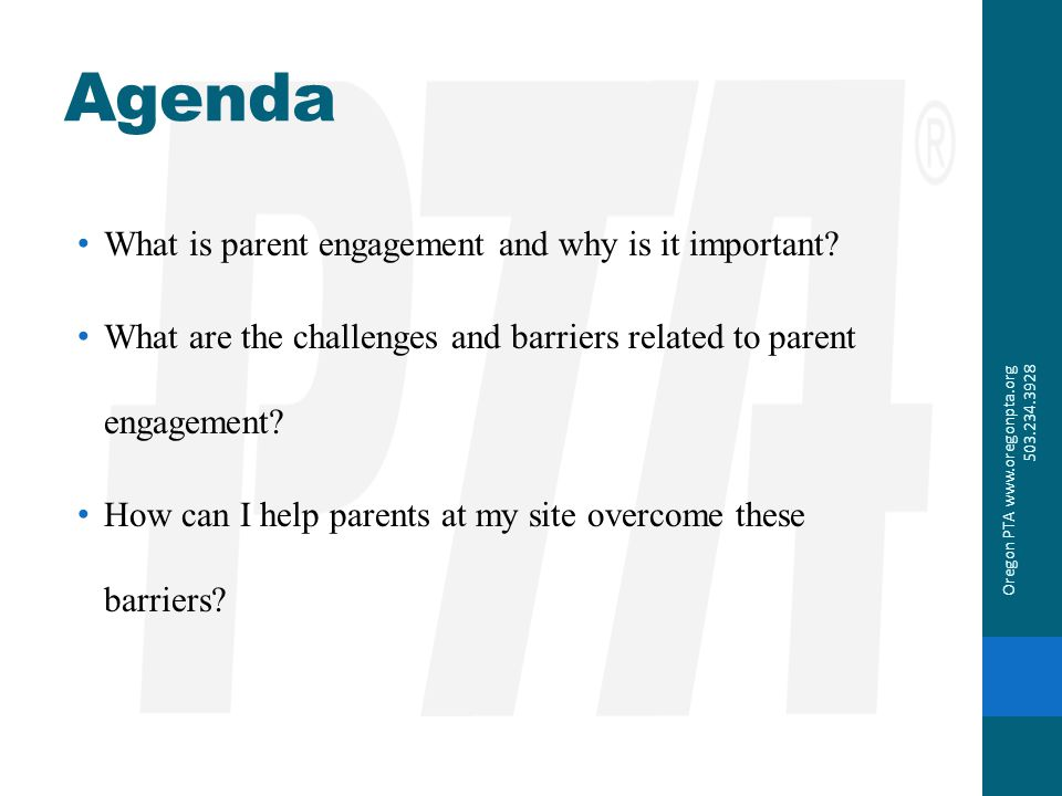 Agenda What is parent engagement and why is it important? What are the challenges and barriers related to parent engagement? How can I help parents at