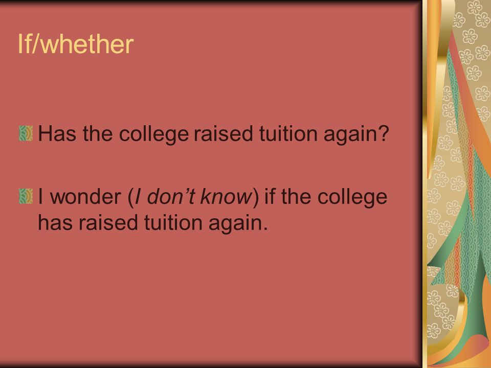 If/whether Has the college raised tuition again.