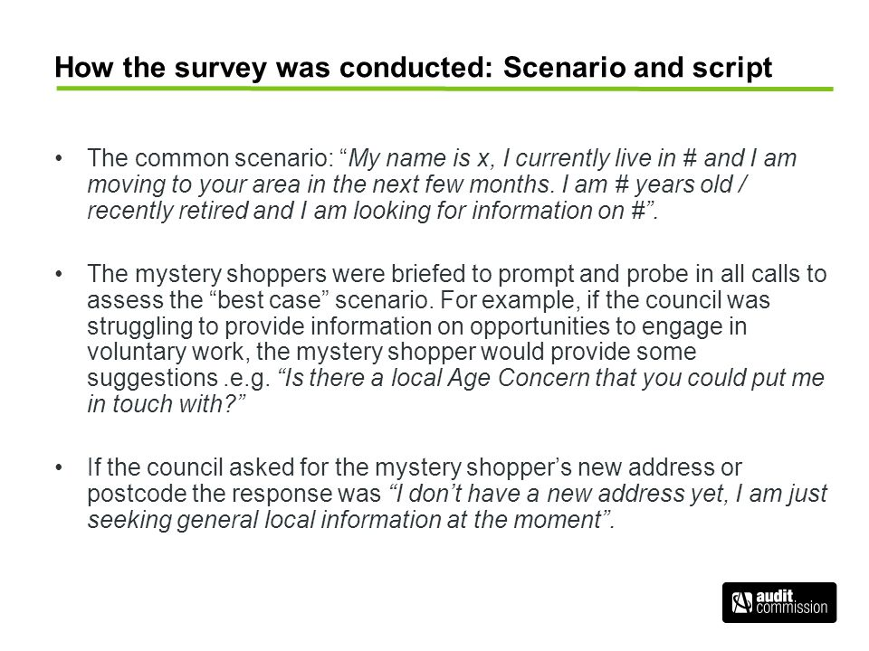 """How the survey was conducted: Scenario and script The common scenario: """"My name is x, I currently live in # and I am moving to your area in the next f"""
