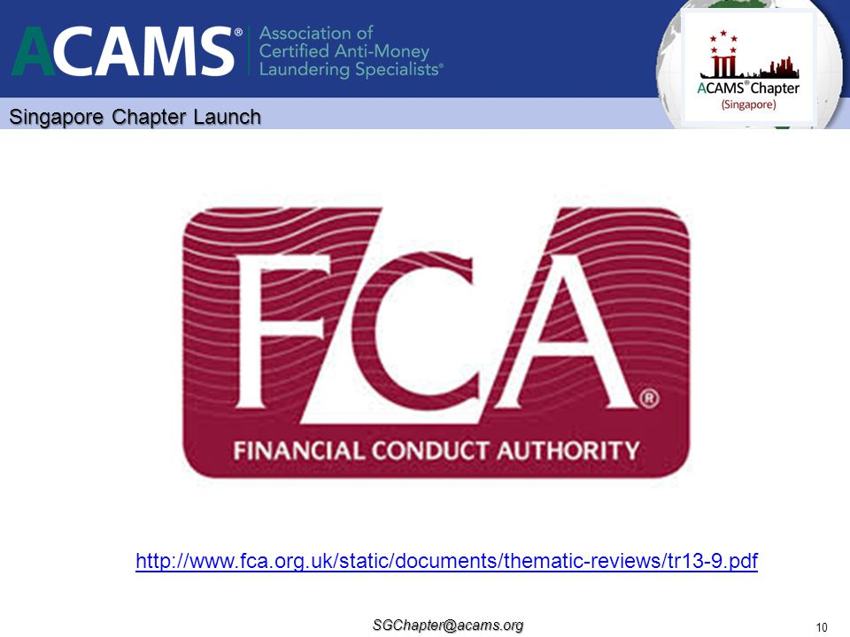 SGChapter@acams.org 10 http://www.fca.org.uk/static/documents/thematic-reviews/tr13-9.pdf