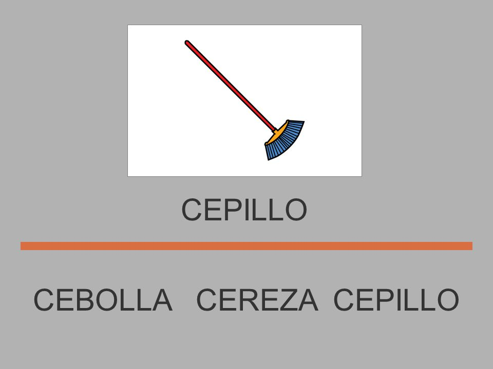 CEREZA CEPILLO CEBOLLA CEREZA