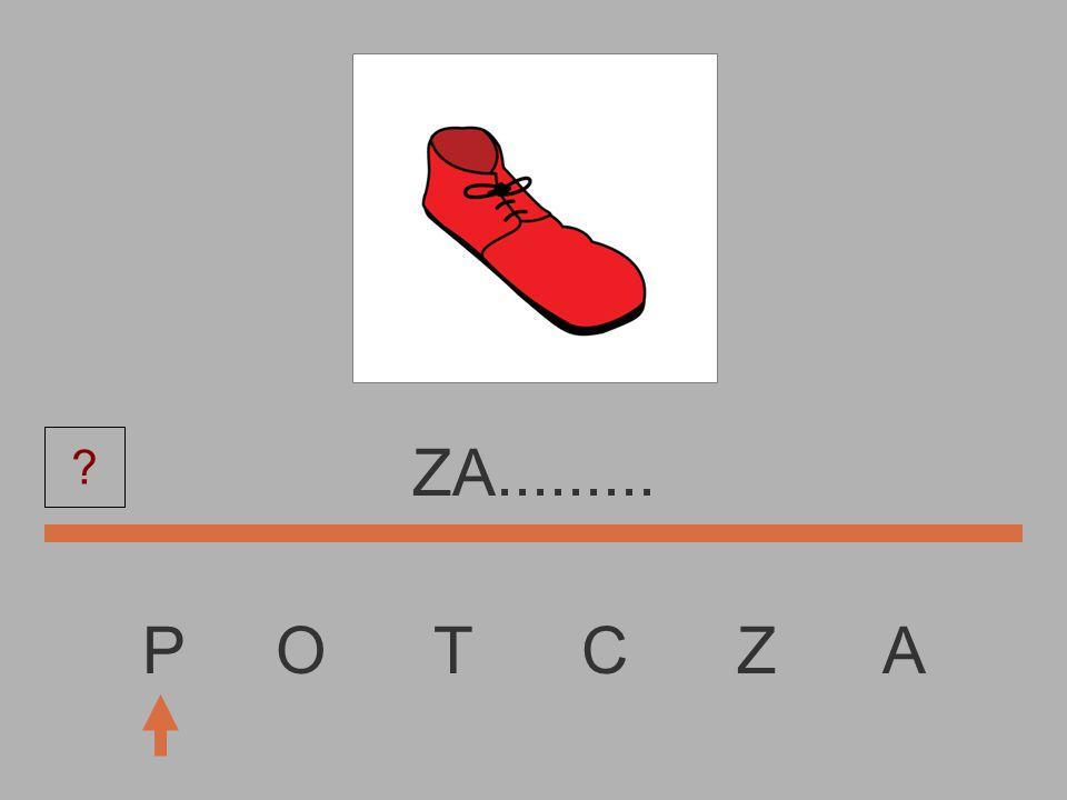 P O T C Z A Z............