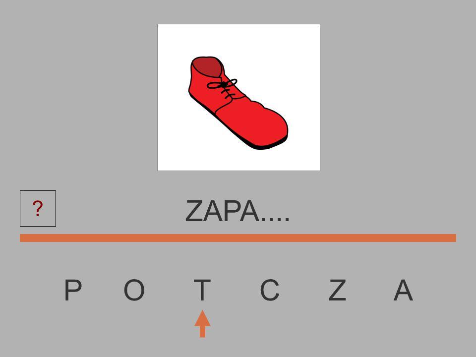 P O T C Z A ZAP......