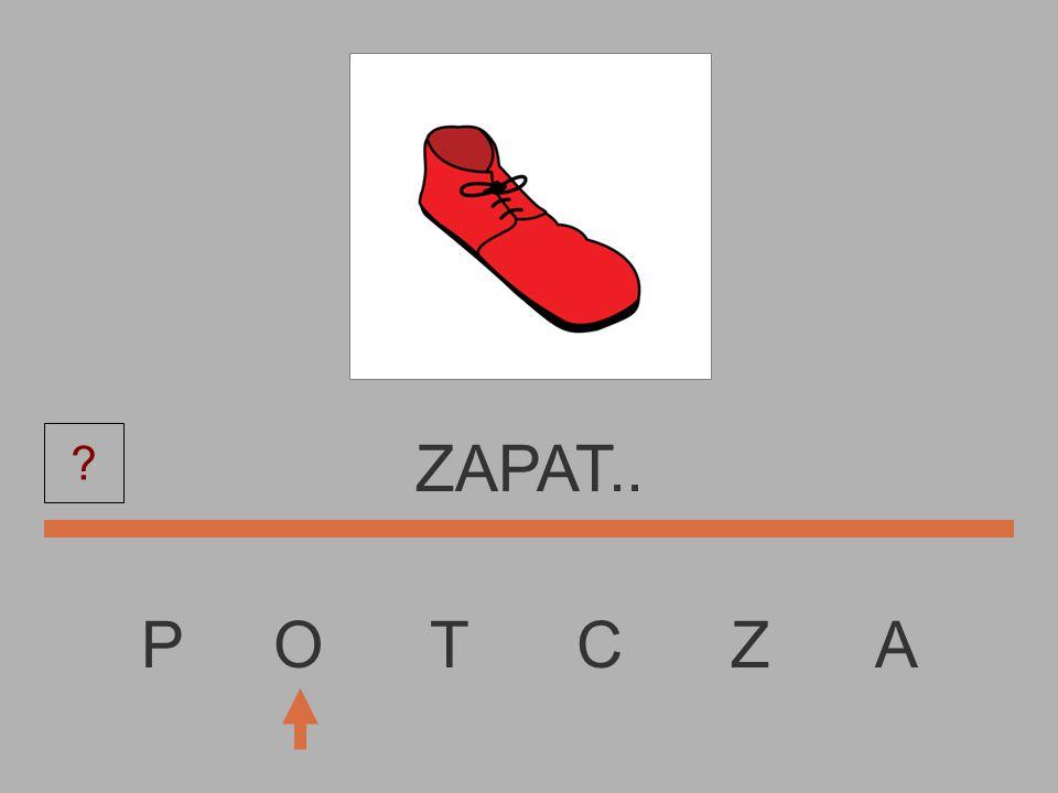 P O T C Z A ZAPA....