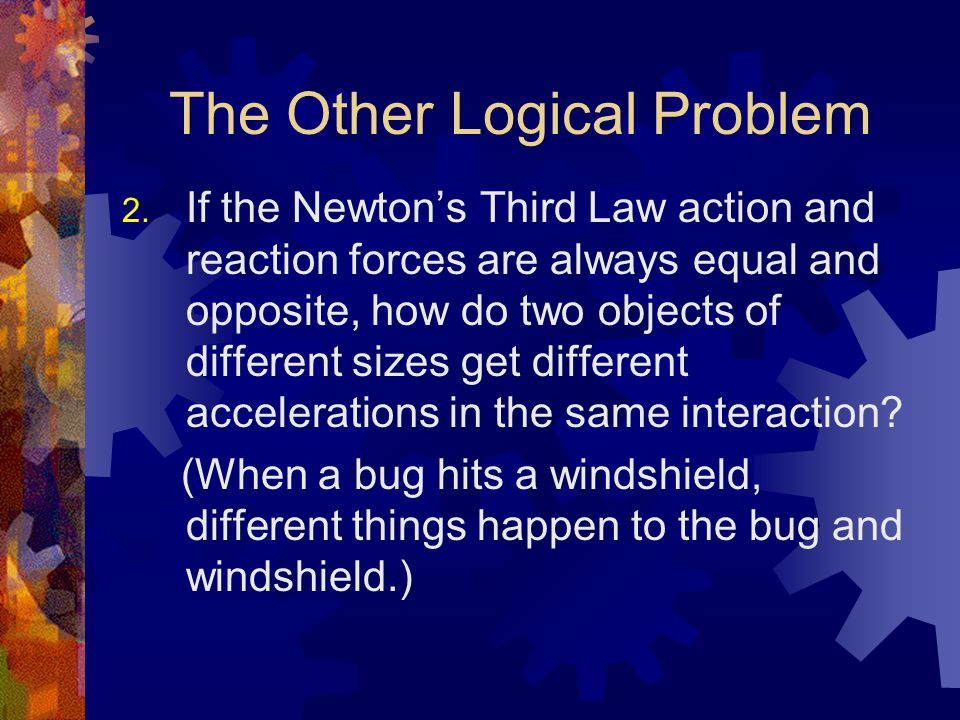 The Other Logical Problem 2.