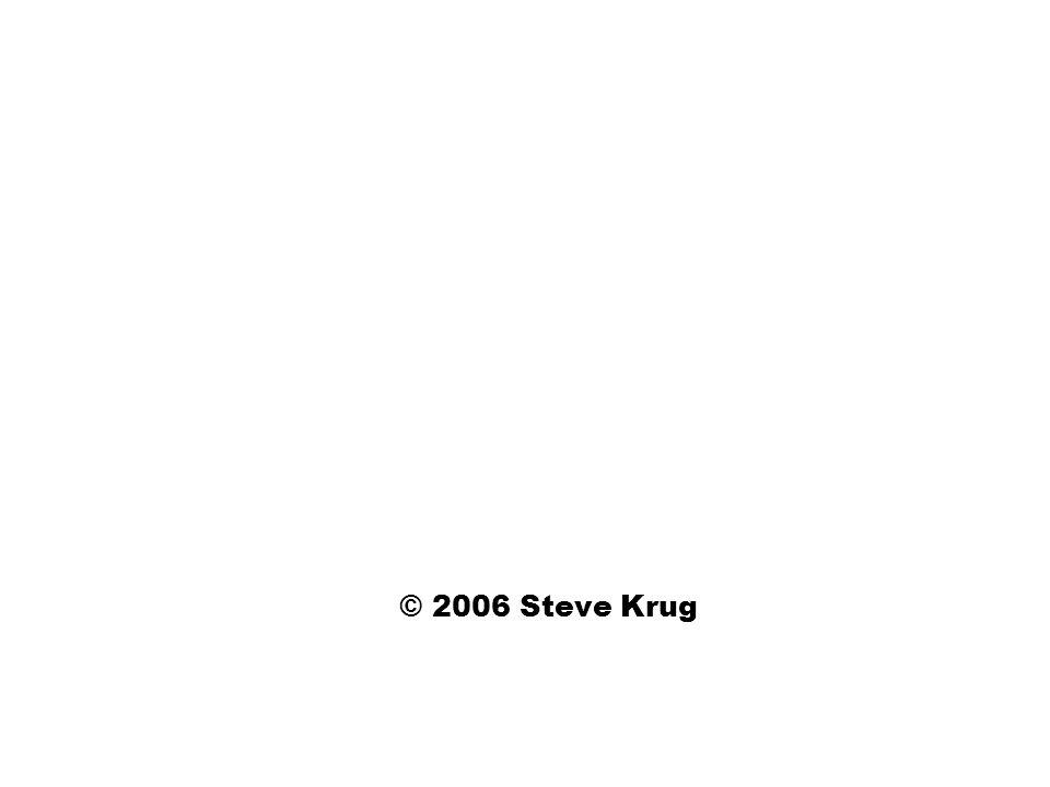 © 2006 Steve Krug