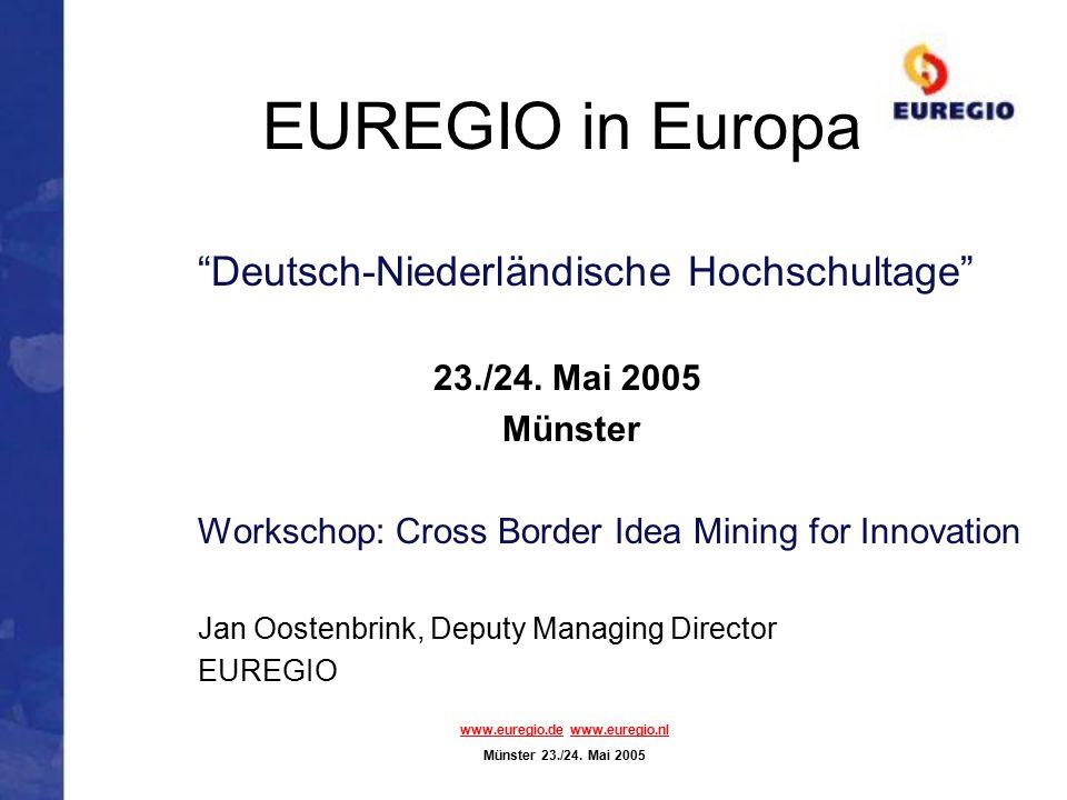 EUREGIO in Europa Deutsch-Niederländische Hochschultage 23./24.
