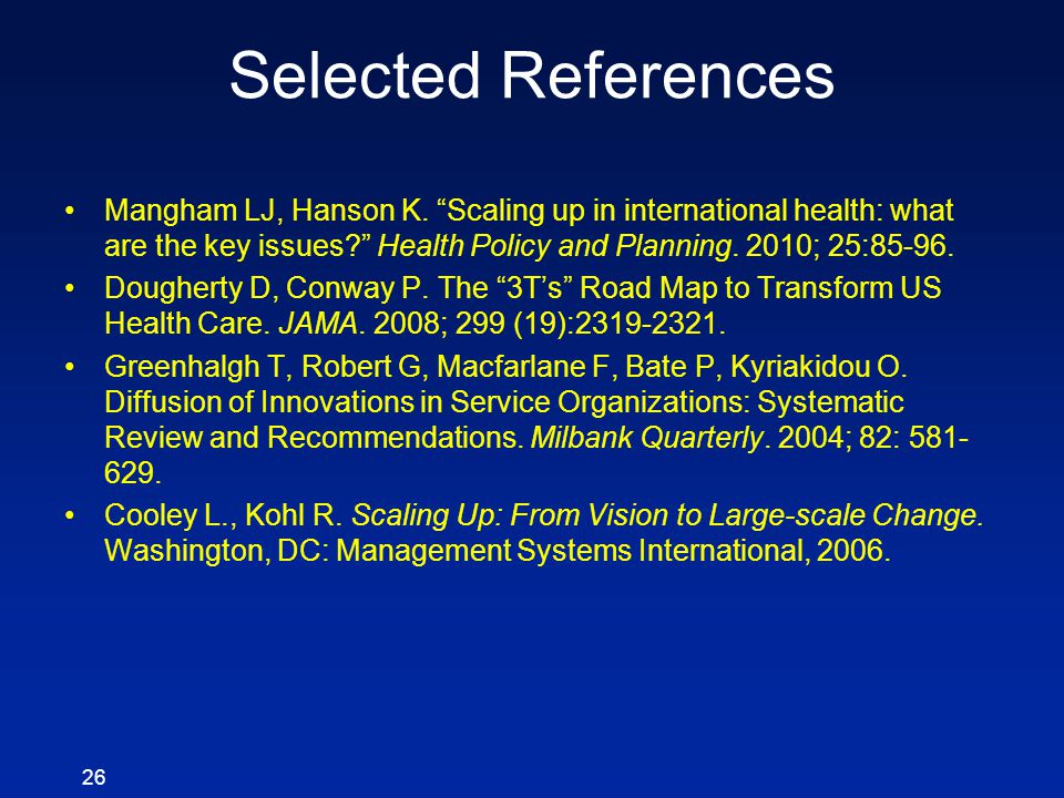 Selected References Mangham LJ, Hanson K.
