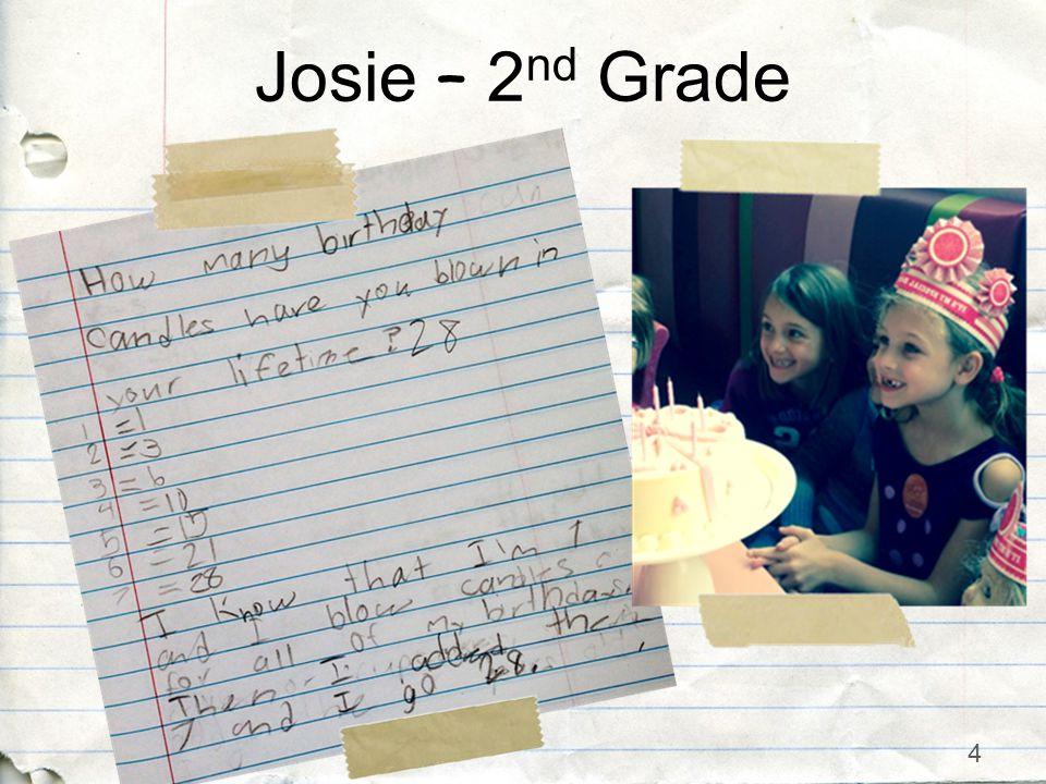 4 Josie – 2 nd Grade