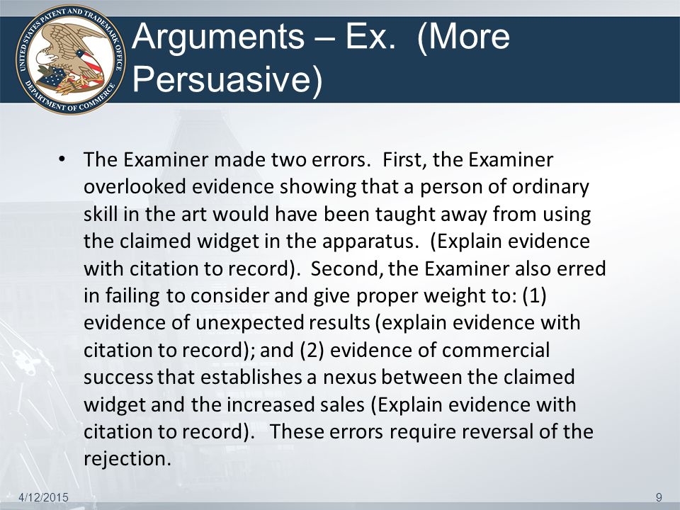 Arguments – Ex. (More Persuasive) The Examiner made two errors.