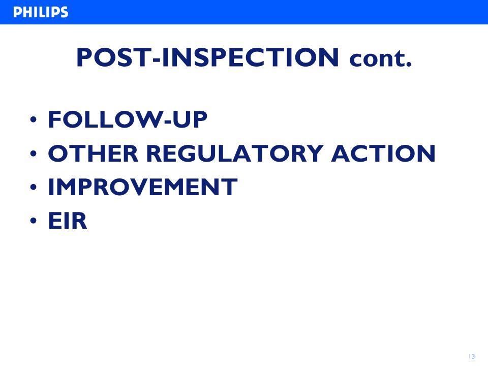 13 POST-INSPECTION cont. FOLLOW-UP OTHER REGULATORY ACTION IMPROVEMENT EIR