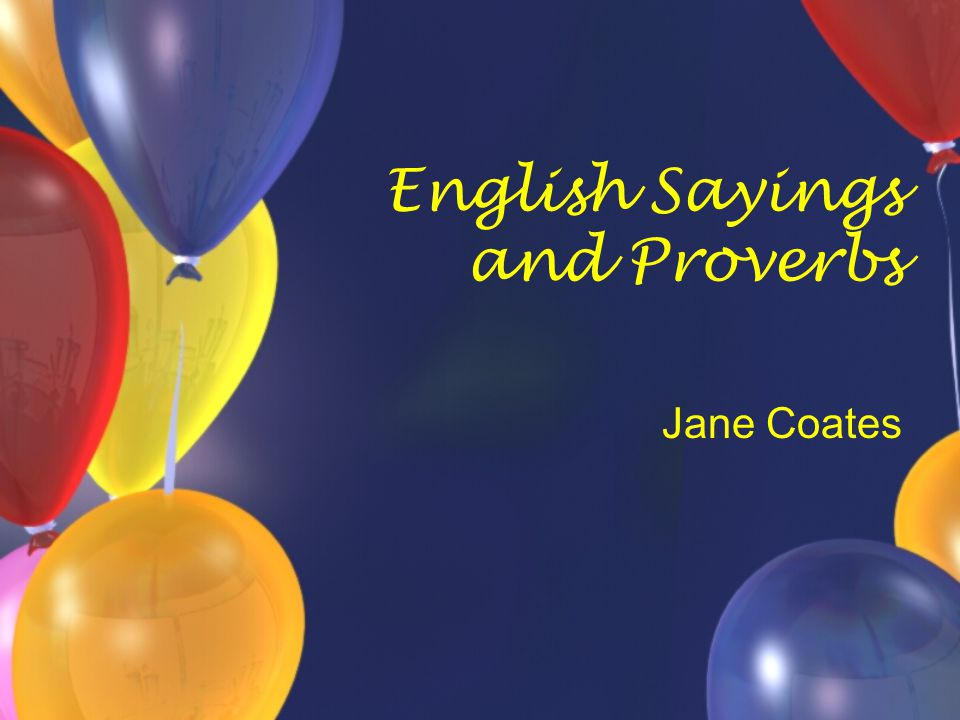 English Sayings and Proverbs Jane Coates