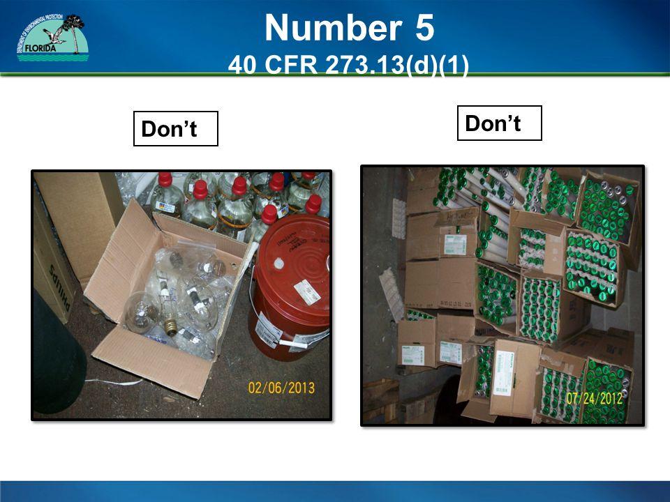 Number 5 40 CFR 273.13(d)(1) Don't