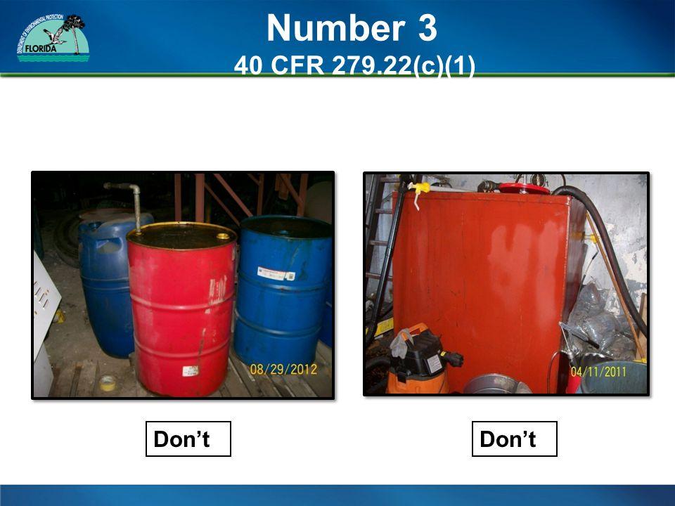 Number 3 40 CFR 279.22(c)(1) Don't