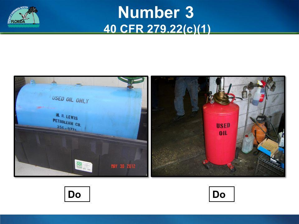 Number 3 40 CFR 279.22(c)(1) Do