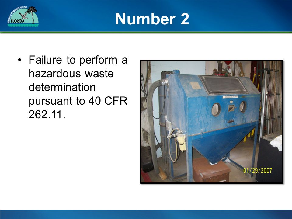 Number 2 Failure to perform a hazardous waste determination pursuant to 40 CFR 262.11.