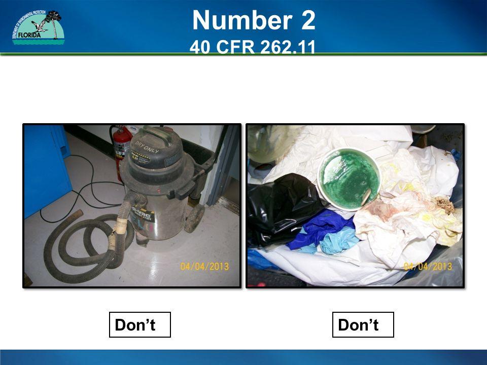 Number 2 40 CFR 262.11 Don't