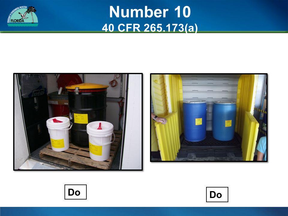 Number 10 40 CFR 265.173(a) Do
