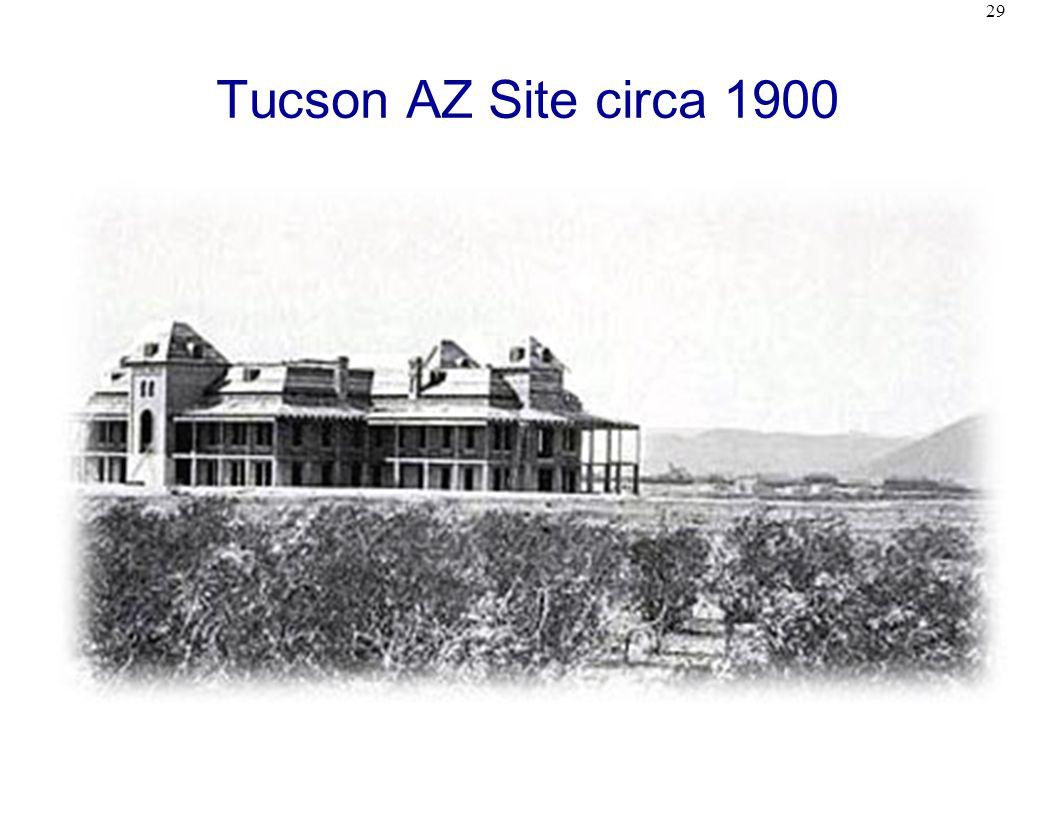 29 Tucson AZ Site circa 1900