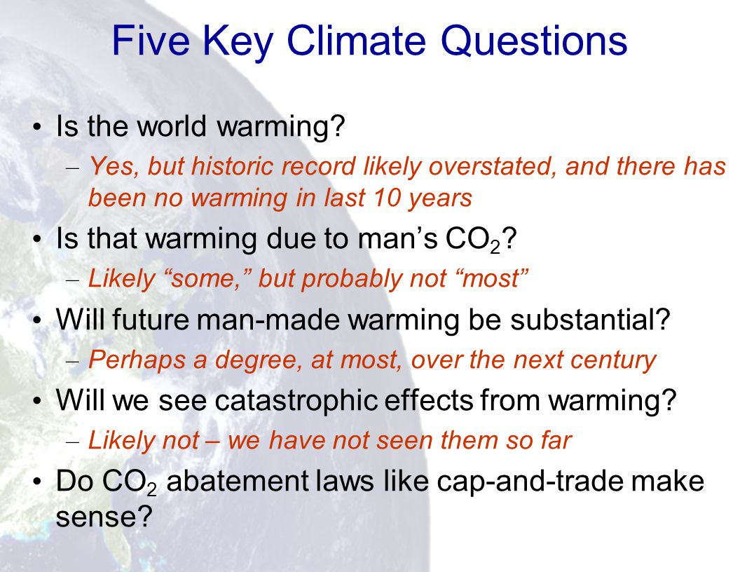 84 Five Key Climate Questions Is the world warming.