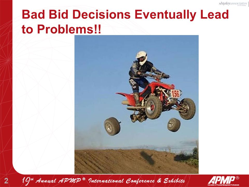 2 Bad Bid Decisions Eventually Lead to Problems!!