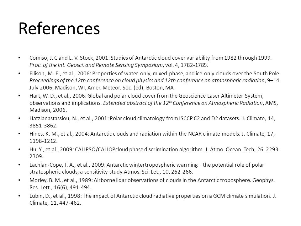 References Comiso, J. C and L. V.