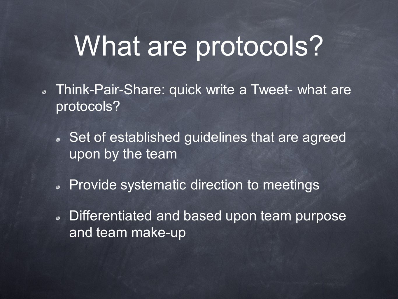 What are protocols. Think-Pair-Share: quick write a Tweet- what are protocols.