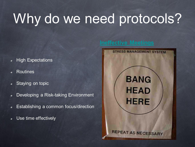 Why do we need protocols.