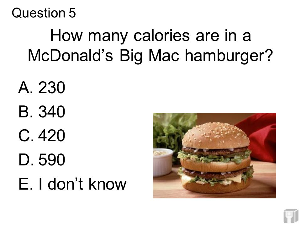 How many calories are in a McDonald's Big Mac hamburger.