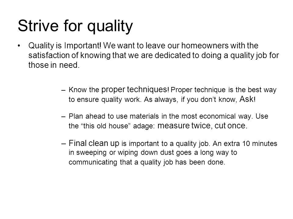 Strive for quality Quality is Important.