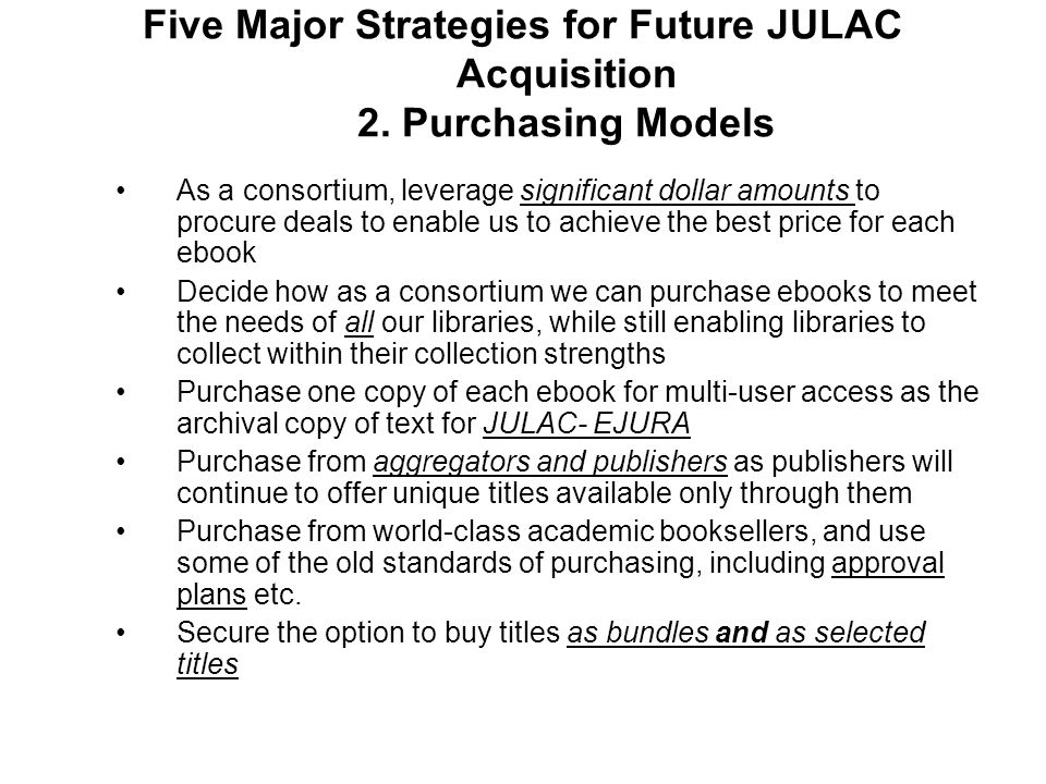 Five Major Strategies for Future JULAC Acquisition 2.