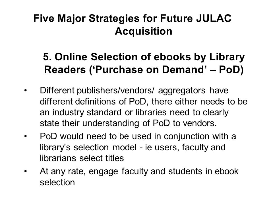 Five Major Strategies for Future JULAC Acquisition 5.