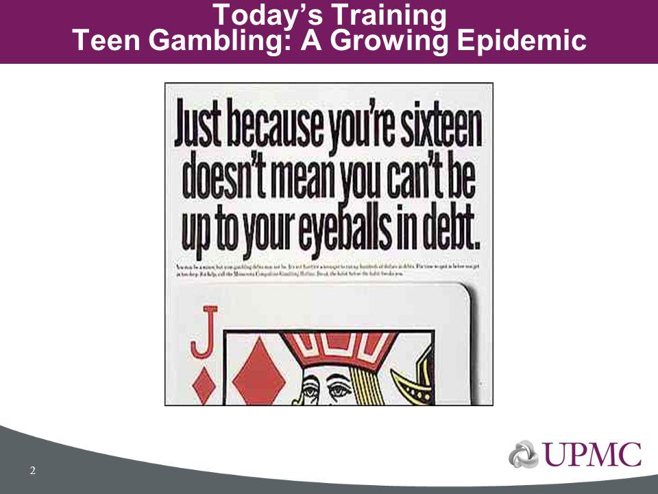 Today's Training Teen Gambling: A Growing Epidemic 2