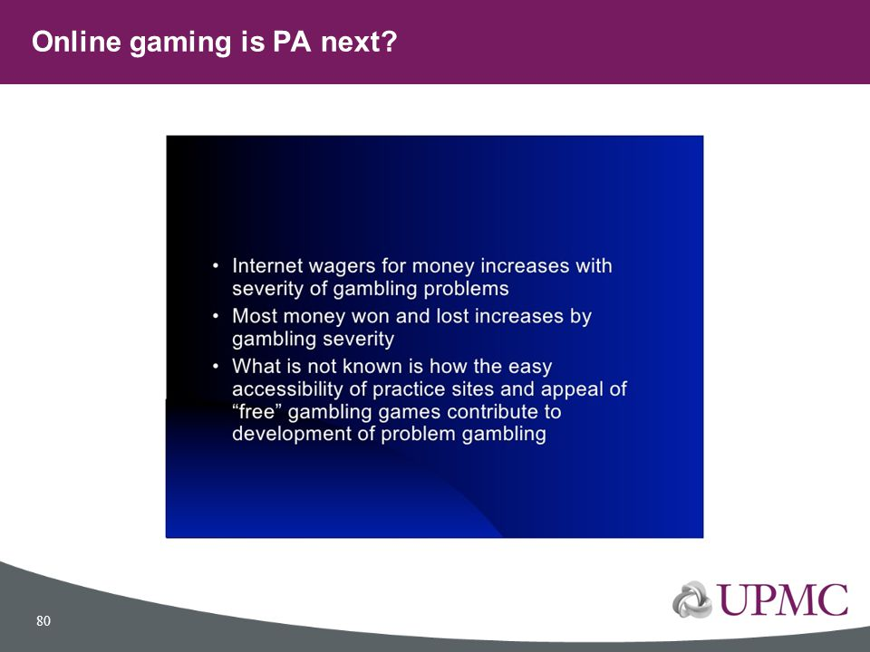 Online gaming is PA next? 80