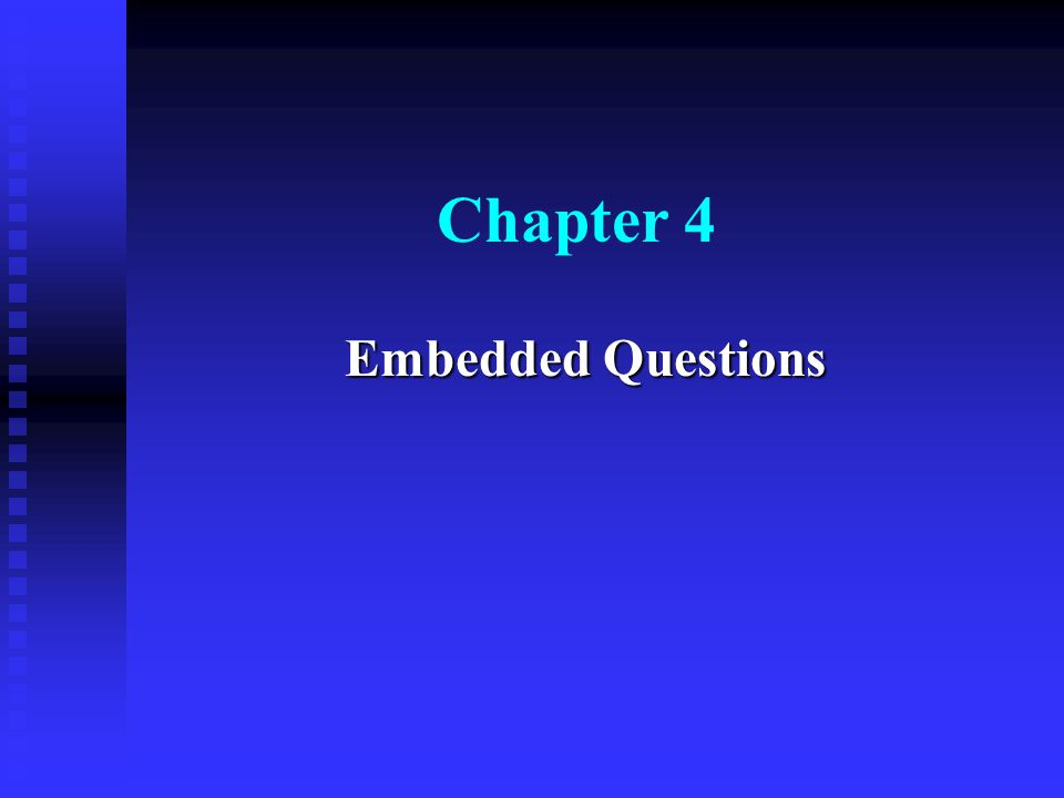 Chapter 4 Embedded Questions