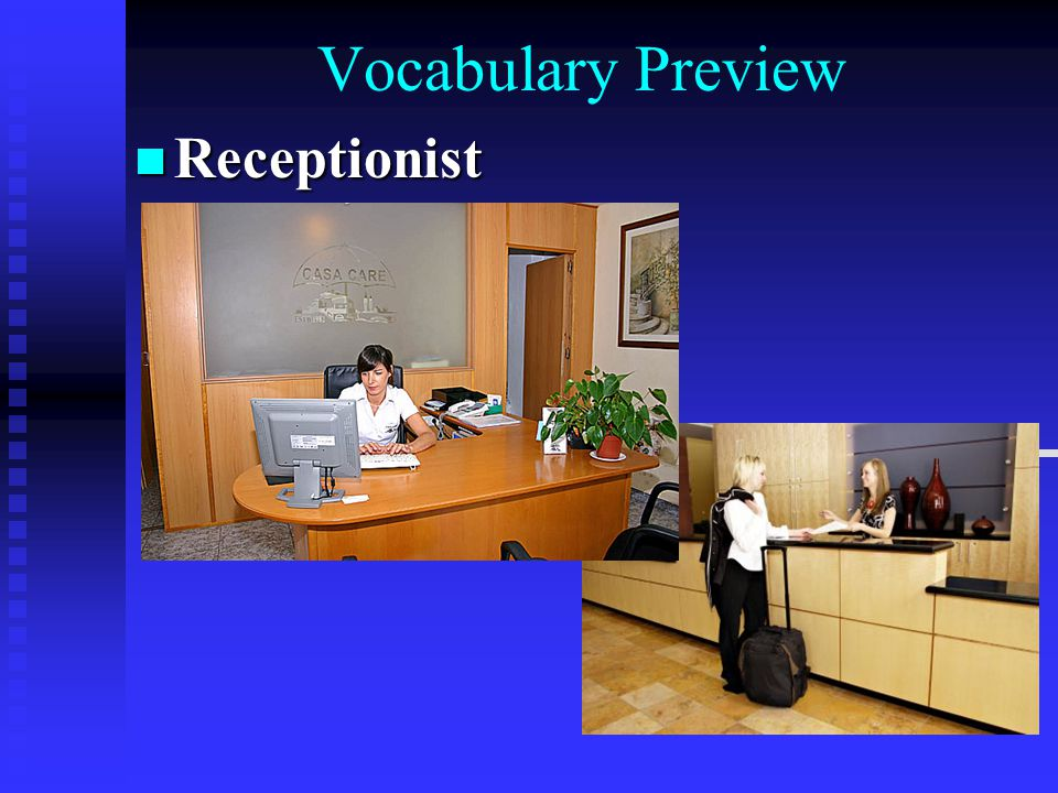 Vocabulary Preview Receptionist Receptionist